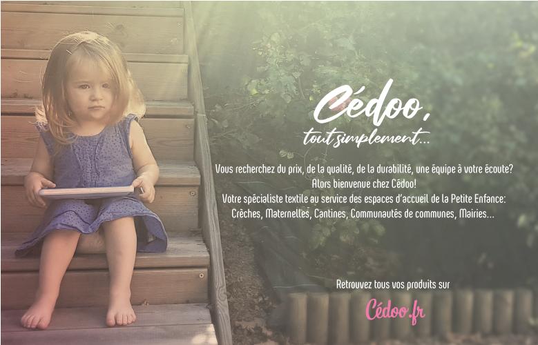 Bienvenue chez Cédoo Petite Enfance, votre spécialiste textile au service des professionnels de la petite enfance