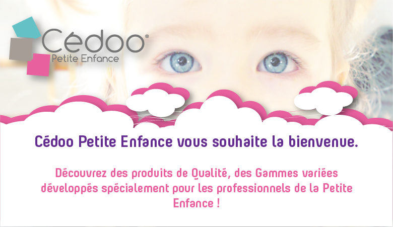 Bienvenue chez Cédoo Petite Enfance, le spécialiste textile au service des pros